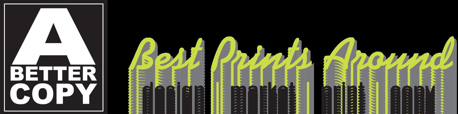 A_Better_Copy_Best_Print_around